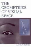 The Geometries of Visual Space (eBook, ePUB)