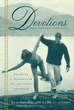 Devotions for Dating Couples (eBook, ePUB) - Adams, Samuel; Young, Ben