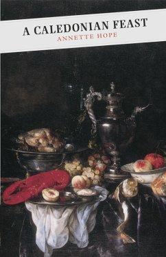 A Caledonian Feast (eBook, ePUB) - Hope, Annette