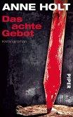 Das achte Gebot / Hanne Wilhelmsen Bd.5 (eBook, ePUB)