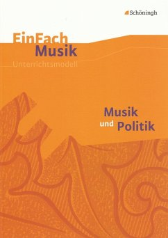 Musik und Politik. EinFach Musik