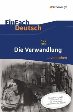 Die Verwandlung. EinFach Deutsch ...verstehen - Kafka, Franz