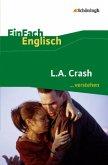 L.A. Crash: Filmanalyse. EinFach Englisch ...verstehen