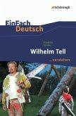 Wilhelm Tell. EinFach Deutsch ...verstehen
