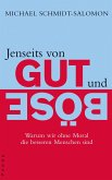 Jenseits von Gut und Böse (eBook, ePUB)