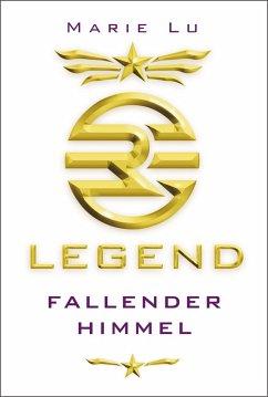 Fallender Himmel / Legend Trilogie Bd.1 (eBook, ePUB) - Lu, Marie