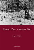 Kommt Zeit - Kommt Tod (eBook, ePUB)