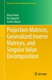 Projection Matrices, Generalized Inverse Matrices, and Singular Value Decomposition
