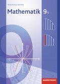 Mathematik 9. Schülerband. WPF I. Realschulen. Bayern
