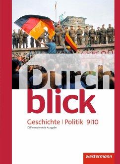 Durchblick Geschichte und Politik 9 / 10. Schülerband. Differenzierende. Niedersachsen
