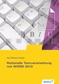 Rationelle Textverarbeitung mit WORD 2013. Schülerband