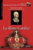 Isabel de Castilla: La Reina Católica