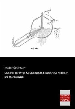 Grundriss der Physik für Studierende, besonders für Mediziner und Pharmazeuten