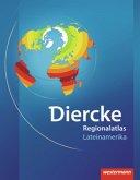 Diercke Weltatlas Regionalatlanten. Regionalatlas Lateinamerika