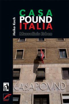 Casa Pound Italia - Koch, Heiko