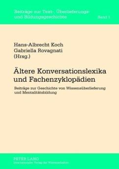 Ältere Konversationslexika und Fachenzyklopädien - Koch, Hans-Albrecht; Rovagnati, Gabriella