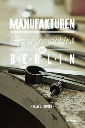 Manufakturen - Binder, Ulla C.