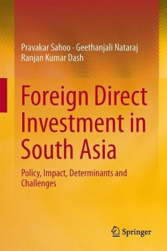 Foreign Direct Investment in South Asia - Sahoo, Pravakar; Nataraj, Geethanjali; Dash, Ranjan Kumar