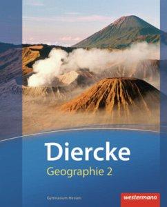 Diercke Geographie 2. Schülerband. Gymnasien. H...