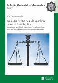 Das Strafrecht des klassischen islamischen Rechts