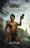 DSA 144: Die Rose der Unsterblichkeit 2 - Schwarze Segel (eBook, ePUB)