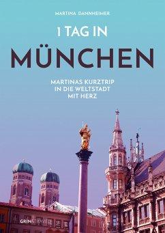 1 Tag in München (eBook, PDF)