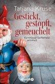 Gestickt, gestopft, gemeuchelt / Kommissar Siegfried Seifferheld Bd.4 (eBook, ePUB)