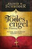 Der Todesengel von Florenz / Pater Angelico Bd.2 (eBook, ePUB)