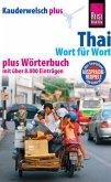 Kauderwelsch plus Thai - Wort für Wort