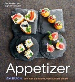 Appetizer - Lipp, Eva Maria; Fröhwein, Ingrid