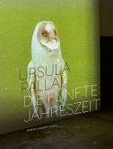 Ursula Palla - Die fünfte Jahreszeit