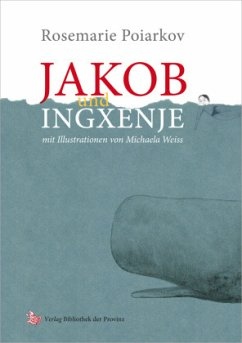 Jakob und Ingxenje - Poiarkov, Rosemarie