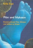 Pilze und Mykosen