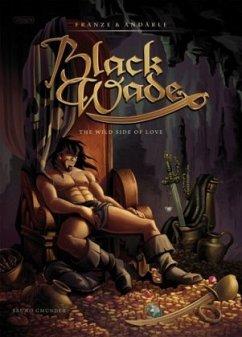 Black Wade - Franze; Andärle