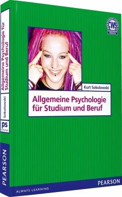 Allgemeine Psychologie für Studium und Beruf - Sokolowski, Kurt