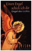 Einen Engel schick ich dir - Engel des Lichts