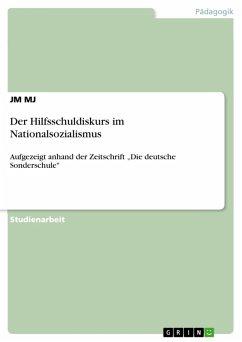 Der Hilfsschuldiskurs im Nationalsozialismus (eBook, PDF)