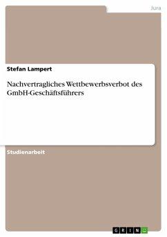 Nachvertragliches Wettbewerbsverbot des GmbH-Geschäftsführers (eBook, PDF)