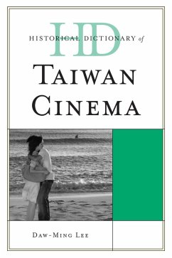 Historical Dictionary of Taiwan Cinema (eBook, ePUB) - Lee, Daw-Ming