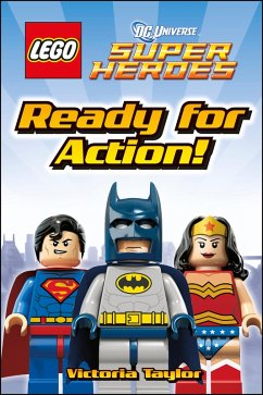 LEGO® DC Super Heroes Ready for Action! (eBook, ePUB) - Taylor, Victoria