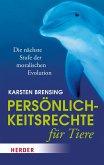 Persönlichkeitsrechte für Tiere (eBook, ePUB)