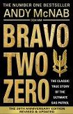 Bravo Two Zero - 20th Anniversary Edition (eBook, ePUB)