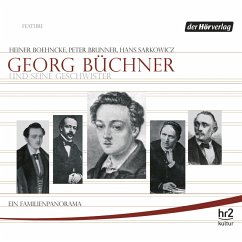 Georg Büchner und seine Geschwister (MP3-Download) - Sarkowicz, Hans; Brunner, Peter; Boehncke, Heiner