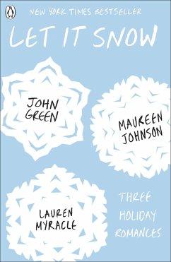 Let it Snow - Green, John; Johnson, Maureen; Myracle, Lauren