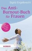 Das Anti-Burnout-Buch für Frauen (eBook, ePUB)