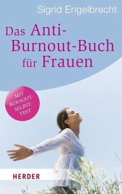 Das Anti-Burnout-Buch für Frauen (eBook, ePUB) - Engelbrecht, Sigrid