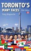 Toronto's Many Faces (eBook, ePUB)