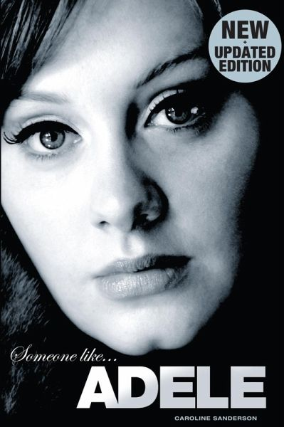 Someone Like Adele (eBook, ePUB) - Sanderson, Caroline