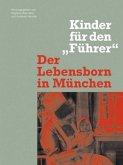 Der Lebensborn in München