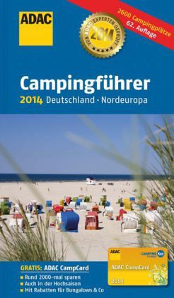 adac campingf hrer 2014 deutschland nordeuropa buch. Black Bedroom Furniture Sets. Home Design Ideas